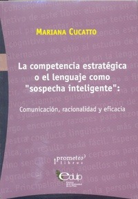 competencia estratégica o el lenguaje como sospecha- cucatto