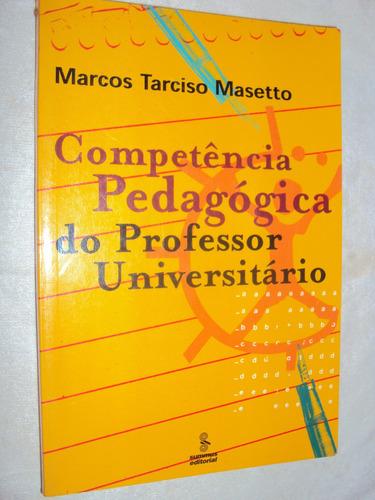 competência pedagógica do professor universitário (sebo amig