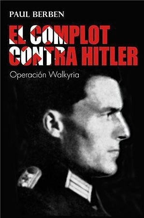 complot contra hitler, el(libro historia de europa)