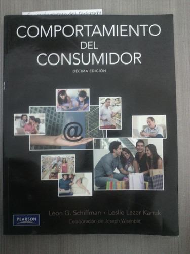 comportamiento del consumidor, décima edicion leon g.