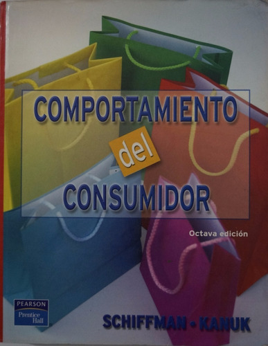 comportamiento del consumidor, schiffman, kanuk.