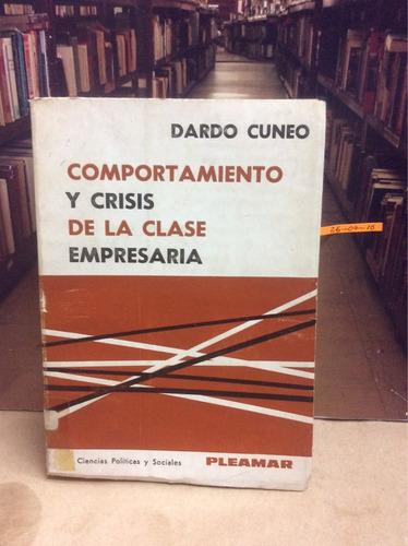 comportamiento y crisis de la clase empresaria. dardo cuneo