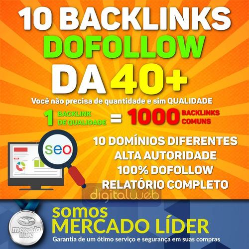 comprar backlinks dofollow 10 da40+ alta qualidade seo