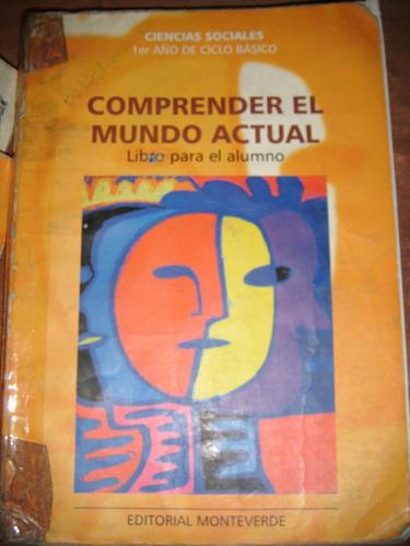 comprender el mundo actual- libro del alumno- 1º año