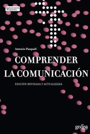 comprender la comunicación, pasquali, ed. gedisa