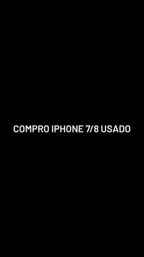 compro iphone usado!!!