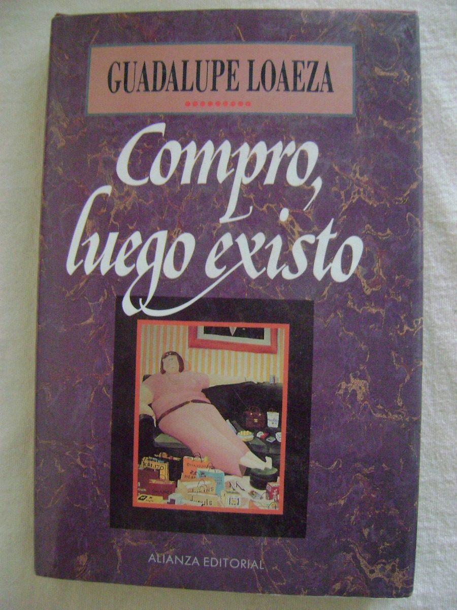 Compro Luego Existo Pdf Guadalupe Loaeza Goirosseopocf