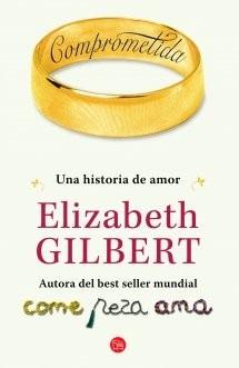 comprometida - gilbert elizabeth
