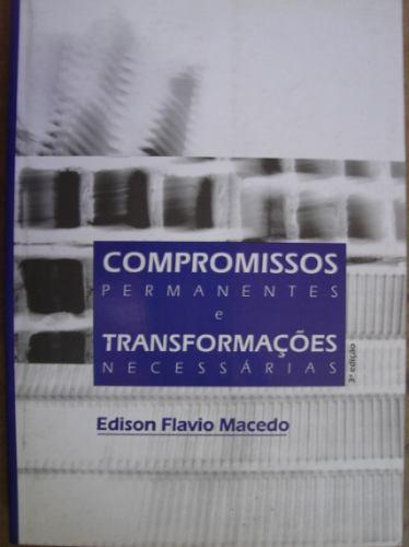 compromissos permanentes e transformações necessárias   100