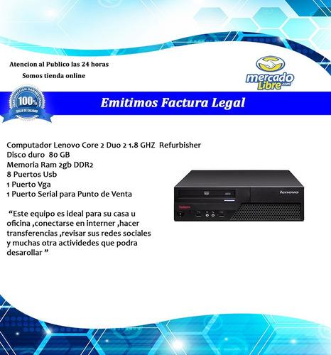 computador lenovo core 2 duo 2 1.8 ghz  refurbisher