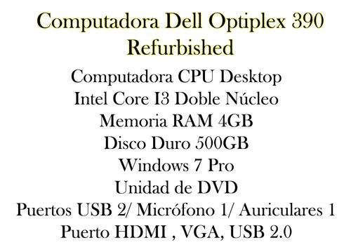 computadora dell optiplex 390 i3 4gb 500gb refurbished bagc