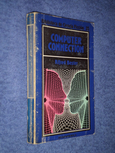 computer connection. alfred bester.