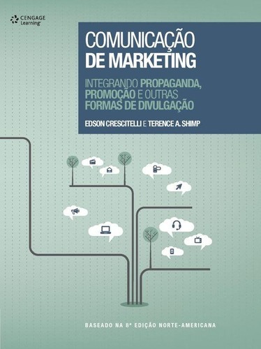 comunicacao de marketing: integrando propaganda, promocao