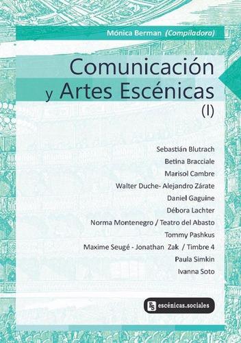 comunicación y artes escénicas i mónica berman, compiladora