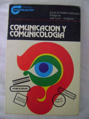comunicación y comunicología - eulalio ferrer