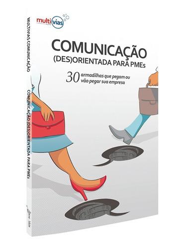 comunicação (des)orientada para pmes