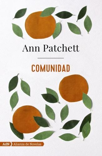 comunidad (adn)(libro novela y narrativa extranjera)