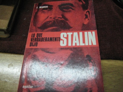 comunistas lo que verdaderamente dijo stalin - marek