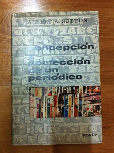 concepción y confección de un periodico - alberta a. sutton