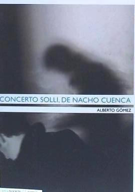 concerto solli, de nacho cuenca(libro novela y narrativa)