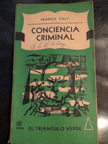 conciencia criminal de francis colt