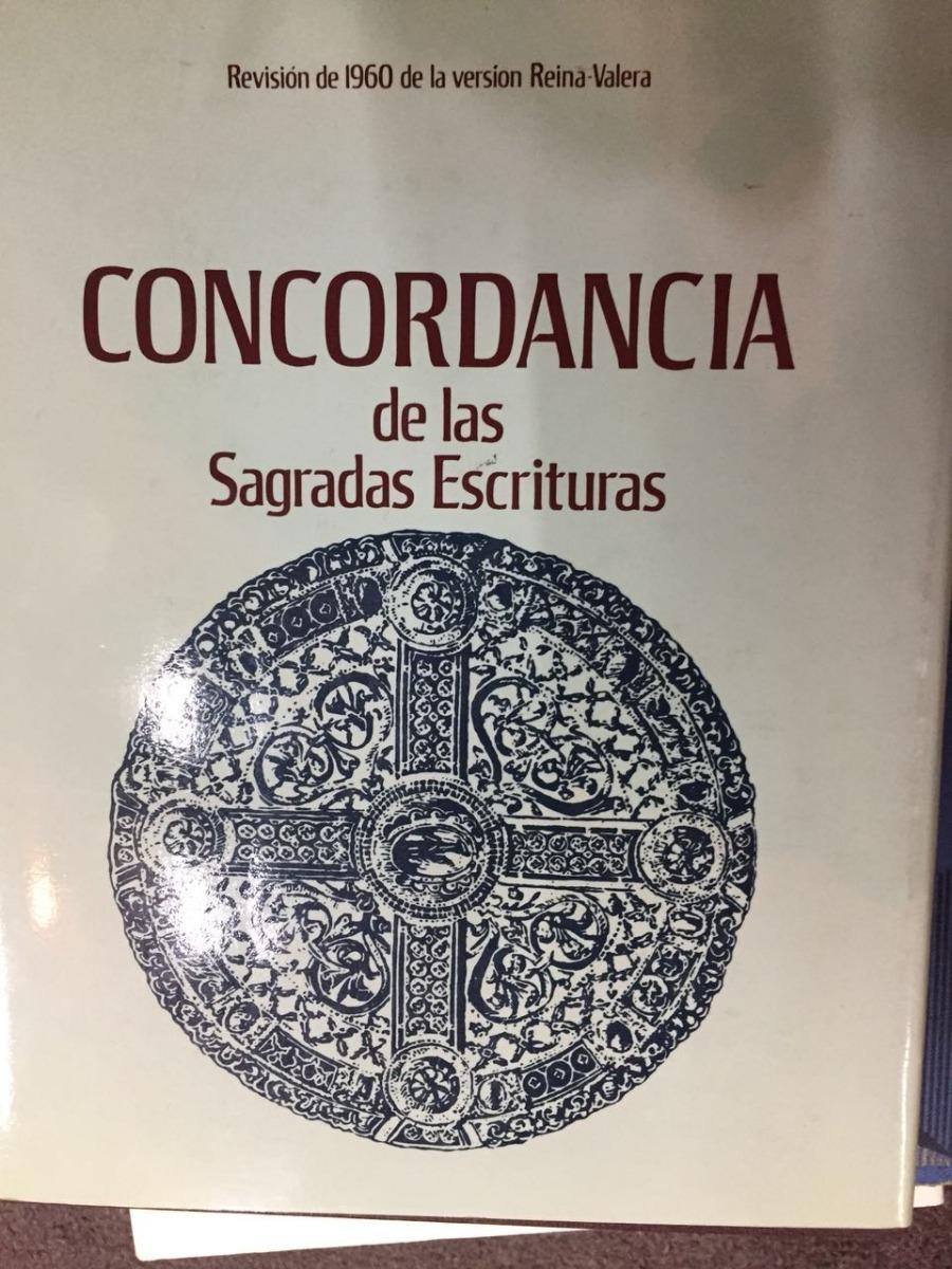 Concordancia de las Sagradas Escrituras: Revision de 1960 de la version Reina-Valera