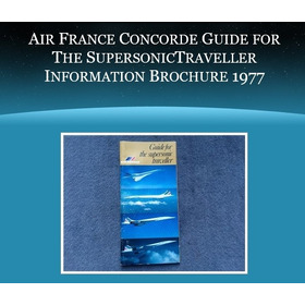 Concorde - Guide For The Supersonic Traveller Raridade