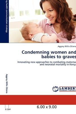 condemning women and babies to graves; otieno,  envío gratis
