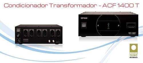 condicionador de energia e transformador upsai acf-1400t