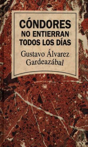 condores no entierran todos los dias g. alvarez gardeazabal