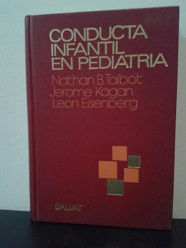 conducta infantil en pediatría -talbot kagan- salvat oferta!