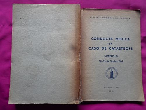 conducta medica en caso de catastrofe - academia de medicina