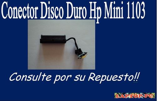 conector disco duro   hp mini 1103