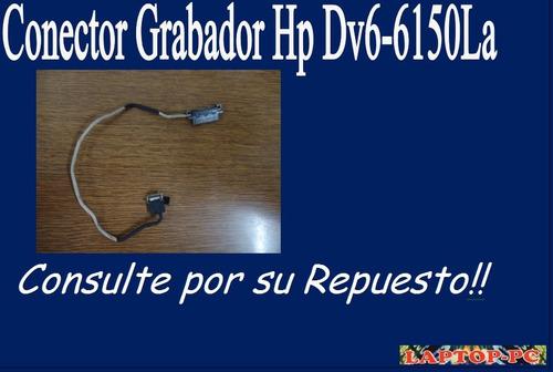 conector grabador hp dv6-6150la