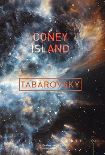 coney island  - damián tabarovsky