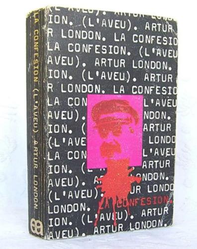confesión artur london engranaje del proceso de praga / n nv