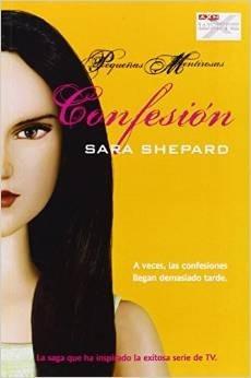 confesion - pequeñas mentirosas - sara shepard - oceano