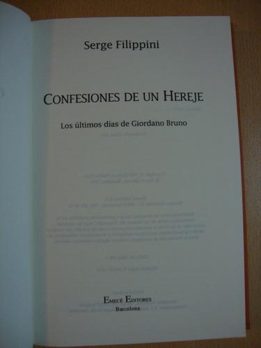 confesiones de un hereje - serge filippini - giordano bruno