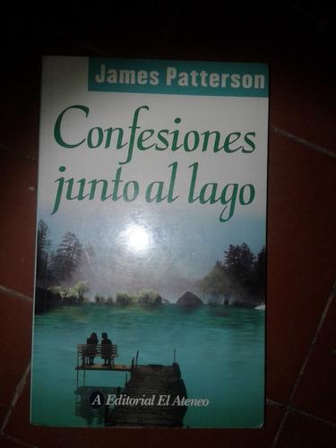 confesiones junto al lago de james patterson edit el ateneo