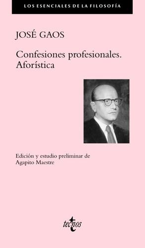 confesiones profesionales : aforística(libro filosofía)