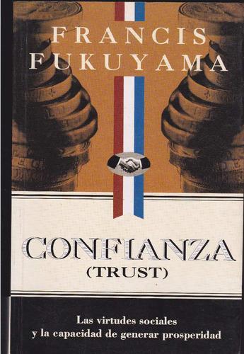confianza (trust) de francis fukuyama