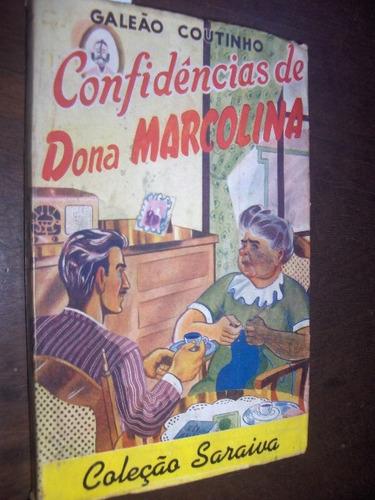 confidencias de dona marcolina 1949 galeão coutinho