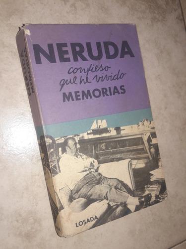 confieso que he vivido memorias pablo neruda
