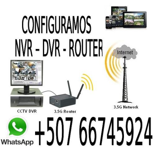 configuracion nvr - dvr - router - antenas internet - wifi