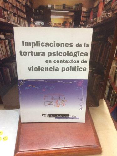 conflicto, implicaciones de la tortura sicológica violencia