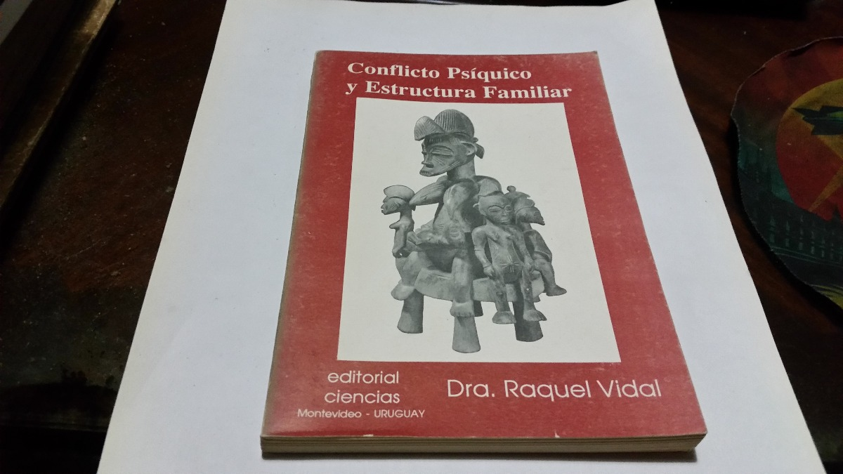 Conflicto Psiquico Y Estructura Familiar Raquel Vidal 190 00
