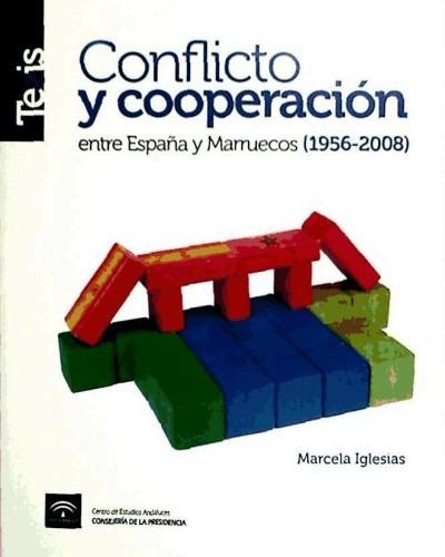 conflicto y cooperacion españa y marruec(libro )