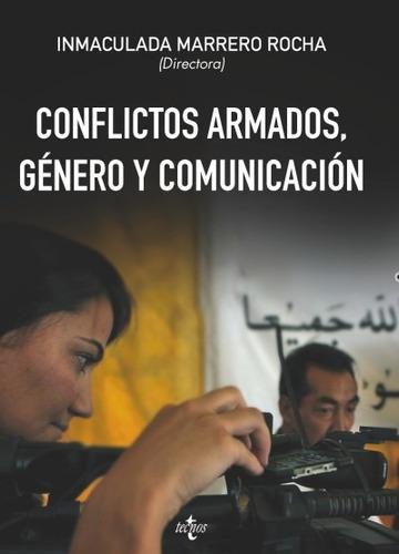 conflictos armados, género y comunicación(libro ciencias de
