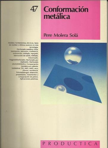 conformacion metalica - molera
