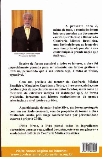 confraria mística brasileira a história - pedro silva